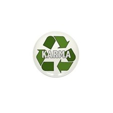 Recycle Karma Mini Button (100 pack)