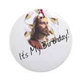 &quot;It's My Birthday&quot; - Jesus Ornament (Round)