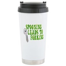 Spooning Leads To Forking! Ceramic Travel Mug