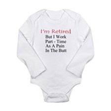 I'm Retired Long Sleeve Infant Bodysuit