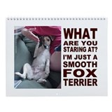 Just a Smooth Fox Terrier Wall Calendar