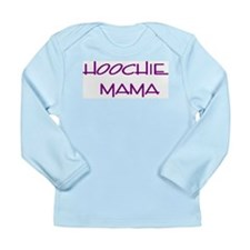 Hoochie Long Sleeve Infant T-Shirt