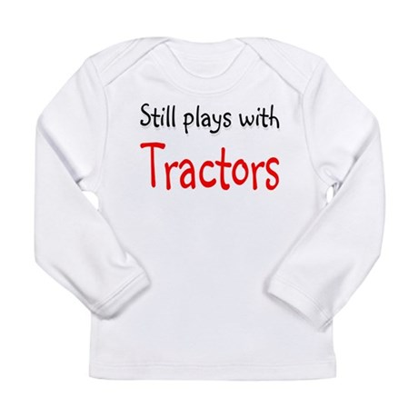 Still plays with Tractors Long Sleeve Infant T-Shi
