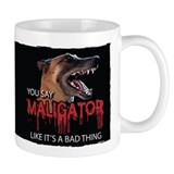 Maligator Bad Thing  Tasse