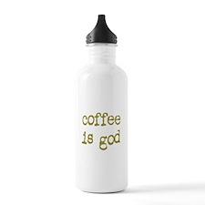 Coffee is God Water Bottle
