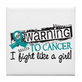 Fight Like A Girl Ovarian Cancer Tile Coaster