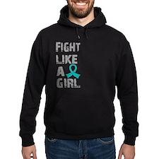 Fight Like A Girl Ovarian Cancer Hoodie