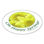 Daffodils, Oh Happy Spring Oval Sticker