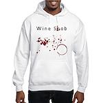 Wine Snob? Try Wine Slob! Shi Hooded Sweatshirt