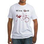 Wine Snob? Try Wine Slob! Shi Fitted T-Shirt
