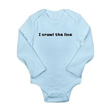 I CRAWL THE LINE Long Sleeve Infant Bodysuit