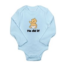 HE DID IT! Onesie Romper Suit