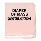 DIAPER OF MASS DESTRUCTION baby blanket