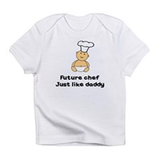 FUTURE CHEF JUST LIKE DADDY Infant T-Shirt