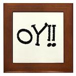 OY!! Framed Tile