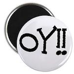 OY!! Magnet