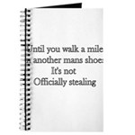 Until You Walk A Mile In Anot Journal