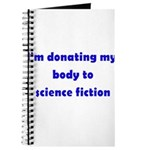 I'm Donating My Body To Scien Journal