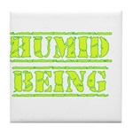 Humid Being Tile Coaster