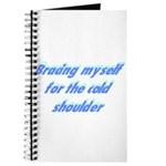 Bracing Myself For The Cold S Journal