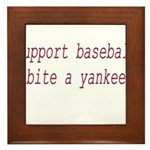 Support Baseball Bite A Yanke Framed Tile