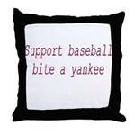 Support Baseball Bite A Yanke Throw Pillow