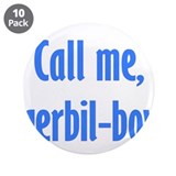 Call Me, Gerbil-Boy 3.5&quot; Button (10 pack)