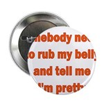 """Somebody Needs To Rub My Bell 2.25"""" Button (1"""
