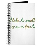 I Like To Smell My Own Farts Journal