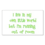 I Live In My Own Little World Sticker (Rectangle 1