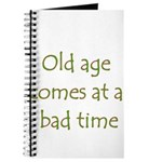 Old Age Comes At A Bad Time Journal