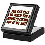 You Can Talk To Me When.... Keepsake Box