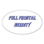 Full Frontal Nerdity Sticker (Oval 10 pk)