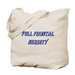 Full Frontal Nerdity Tote Bag