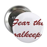 "Fear The Goalkeeper 2.25"" Button (100 pack)"