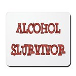 Alcohol Survivor Mousepad