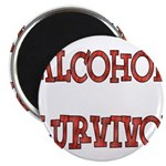 Alcohol Survivor Magnet