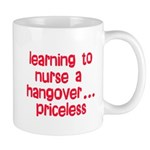 Learning To Nurse A Hangover. Mug