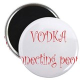 "Vodka Connecting People 2.25"" Magnet (10 pack"