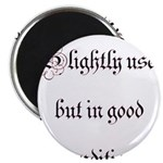 """Slightly Used But In Good Con 2.25"""" Magnet (1"""