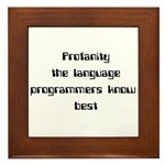 Profanity The Language Progam Framed Tile