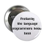 "Profanity The Language Progam 2.25"" Button (1"