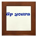 Up Yours Framed Tile