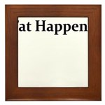 FAT HAPPENS Framed Tile
