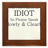 I'M NOT FLUENT IN IDIOT SO SP Framed Tile