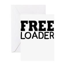 FREE LOADER Greeting Card