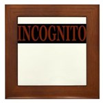 INCOGNITO Framed Tile
