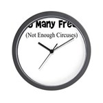 TOO MANY FREAKS NOT ENOUGH CI Wall Clock