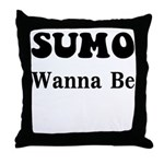 SUMO WANNA BE Throw Pillow