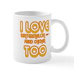 I LOVE WATERMELON AND FRIED C Mug